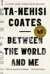 Between the World and Me Ta-Nehisi Coates cover